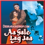 Aaj Humein Maloom Hua - Aa Gale Lag Ja - 1994 - (VIDEO+MP3 Format)