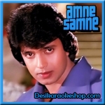 Ae Meri Aawaaz Ke Dosto - Aamne Samne - 1982 - (VIDEO+MP3 Format)