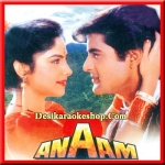 Main Kaun Mein Kya - Anaam - 1993 - (MP3 Format)