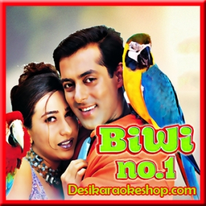 Biwi No 1 (Title Song) - Biwi No.1 - 1999 - (VIDEO+MP3 Format)