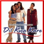 Dil Kya Kare (Sad) - Dil Kya Kare - 1999 - (VIDEO+MP3 Format)