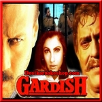 Hum Na Samjhe The - Gardish - 1993 - (VIDEO+MP3 Format)