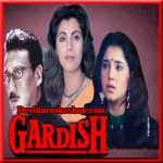 Ye Mera Dil To Pagal Hai - Gardish - 1993 - (VIDEO+MP3 Format)