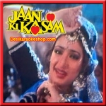 Cham Cham Chamke - Jaan Ki Kasam - 1991 - (VIDEO+MP3 Format)