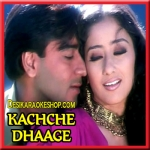 Dil Pardesi Ho Gaya - Kachche Dhaage - 1999 - (VIDEO+MP3 Format)
