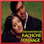 Tere Bin Nahi Jeena (Oopar Khuda - FeMale Version) - Kachhe Dhage - 1999 - (MP3 Format)