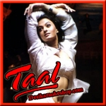Ramta Jogi - Taal - 1999 - (VIDEO+MP3 Format)