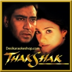 Khamosh Raat - Thakshak - 1999 - (VIDEO+MP3 Format)