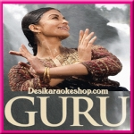 Barso Re Megha - Guru - 2007 - (MP3 Format)