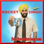 Pankhon Ko - Rocket Singh - 2009 - (MP3 Format)