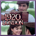 Aafreen - 1920 London - 2016 - (MP3 Format)