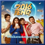 Dil Gulabi - 2016 The End - (VIDEO+MP3 Format)