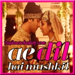 Channa Mereya - Ae Dil Hai Mushkil - 2016 - (VIDEO+MP3 Format)