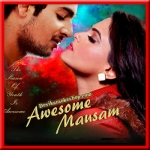 Tere Naina Mere Nainon Se - Awesome Mausam - 2016 - (VIDEO+MP3 Format)