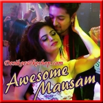 Wanna Wanna Fun - Awesome Mausam - 2016 - (VIDEO+MP3 Format)