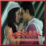 Bol Do Na Zara - Azhar - 2016 - (MP3 Format)