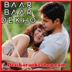 Dariya - Baar Baar Dekho - 2016 - (VIDEO+MP3 Format)