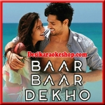 Sau Aasmaan - Baar Baar Dekho - 2016 - (VIDEO+MP3 Format)