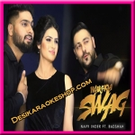 Wakhra Swag - Navv Inder feat. Badshah - (VIDEO+MP3 Format)