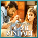 Ae Zindagi Gale Laga Le (Take 1) - Dear Zindagi - 2016 - (VIDEO+MP3 Format)