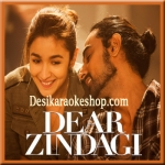 Lets Breakup - Dear Zindagi - 2016 - (MP3 Format)
