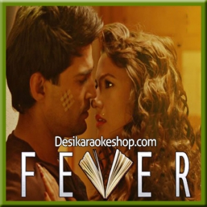 Mile Ho Tum - Fever - 2016 - (MP3 Format)