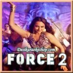 O Janiya - Force 2 - 2016 - (MP3 Format)
