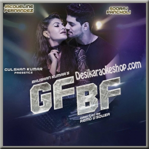 Gf Bf - Gurinder Seagal and Jacqueline Fernandez - 2016 - (MP3 Format)