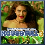 Taang Uthake - Housefull 3 - 2016 - (MP3 Format)