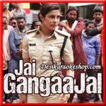 Najar Tori Raja - Jai Gangaajal - 2016 - (VIDEO+MP3 Format)