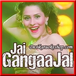 Sanke Hai San San - Jai Gangaajal - 2016 - (VIDEO+MP3 Format)