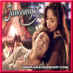 Mujhko Barsaat Bana Lo - Junooniyat - 2016 - (VIDEO+MP3 Format)