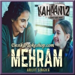 Mehram - Kahaani 2 - 2016 - (VIDEO+MP3 Format)