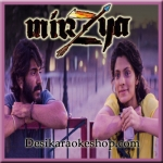 Aave Re Hitchki - Mirzya - 2016 - (MP3 Format)