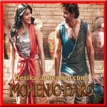 Sarsariya - Mohenjo Daro - 2016 - (VIDEO+MP3 Format)