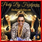 Party By Fazilpuria - 2016 - (VIDEO+MP3 Format)
