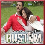 Dhal Jaun Main - Rustom - 2016 - (VIDEO+MP3 Format)