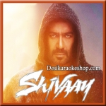 Bolo Har Har Har - Shivaay - 2016 - (VIDEO+MP3 Format)