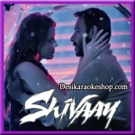 Darkhaast - Shivaay - 2016 - (MP3 Format)