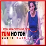 Tum Ho Toh Lagta Hai - Shaan - (VIDEO+MP3 Format)