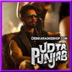 Ud Daa Punjab - Udta Punjab - 2016 - (VIDEO+MP3 Format)