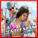 Baat Ban Jaaye - A Gentleman - 2017 - (VIDEO+MP3 Format)