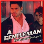 Bandook Meri Laila - A Gentleman - 2017 - (VIDEO+MP3 Format)