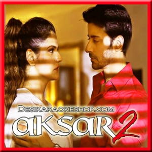 Aaj Zid - Aksar 2 - 2017 - (MP3 Format)