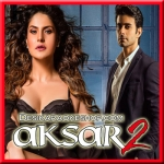 Tanhaiyaan - Aksar 2 - 2017 - (VIDEO+MP3 Format)