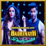 Tamma Tamma Again - Badrinath Ki Dulhania - 2017 - (VIDEO+MP3 Format)