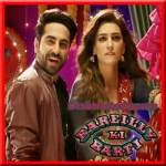 Twist Kamariya - Bareilly Ki Barfi - 2017 - (MP3 Format)