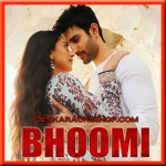 Lag Jaa Gale (New) - Bhoomi - 2017 - (MP3 Format)