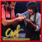 Shugal Laga Ke - Chef - 2017 - (VIEDO+MP3 Format)