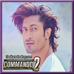 Seedha Saadha (Reprise Version) - Commando 2 - 2017 - (VIDEO+MP3 Format)